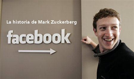 La historia de Mark Zuckerberg
